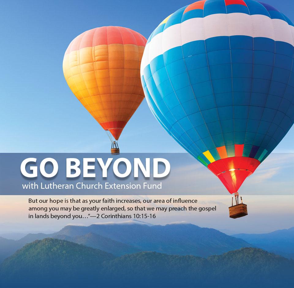 Go Beyond - Lutheran Church Extension Fund